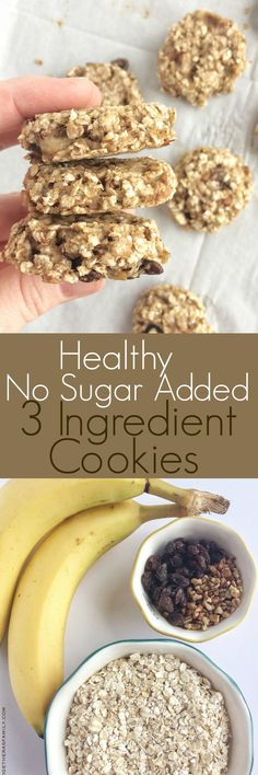 "Try these healthy, no sugar added 3 ingredient cookies to fix your sweet tooth and need for a cookie, while still eating healthy! So simple and fast to make. I've seen ""healthy"" cookies all over pinterest and I always roll my eyes. I mean, really?!? A healthy cookie. Well, I tried making my own and …"