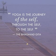 """Yoga is the journey of the self, through the self, to the self"" ~ The Bhagavad Gita Yoga Kundalini, Yoga Meditation, Yoga Vinyasa, Yoga Bewegungen, Yin Yoga, Yoga Nidra, Yoga Sequences, Yoga Flow, Yoga Inspiration"