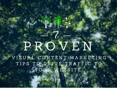 7 Proven Visual Content Marketing Tips to Drive Traffic to Your Website [ Email Marketing Strategy, Marketing Quotes, Inbound Marketing, Content Marketing, Social Media Marketing, How To Get Followers, Pinterest For Business, Social Media Content, Blogging