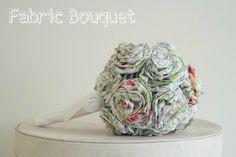 DIY Tutorial: Fabric Bouquet   WIN, WIN, WIN Your very own Bouquet!!!