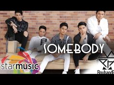 BoybandPH - Somebody (Lyric Video)
