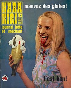 vintage everyday: Hara Kiri's Covers - The Stupid and Evil French Magazine in The 1960s