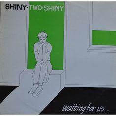 SHINY TWO SHINY Waiting For Us Maxi 45T