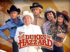The Dukes  Rosco, Boss Hog, Luke Duke, Bo Duke, Daisy Duke