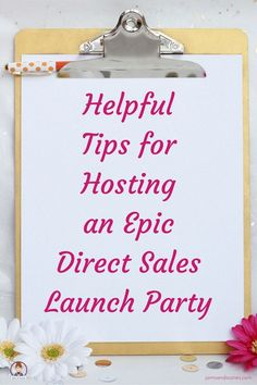 Have you just started a Direct Sales Business?  Then it must be time to rock your launch party.  Here are some great tips for hosting a launch party that will get your business off to an epic start.