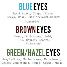 These are amazing eyeshadows to put on your color of eyes. I have green and absolutely LOVE to use a warm bronzey tone for my eyeshadow. Comment down below on what eye color you have (:   Founded on tumblr