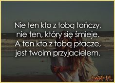Prawda! Najswietsza prawda! Jeden czlowiek z mozgiem, czyli jest jeszcze nadzieja dla ludzkosci. I Love You, My Love, Inspirational Thoughts, Humor, Poems, Friendship, Sad, Wisdom, Sayings