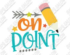 On Point School Pencil Cut File Set in SVG, EPS, DXF, JPEG, and PNG
