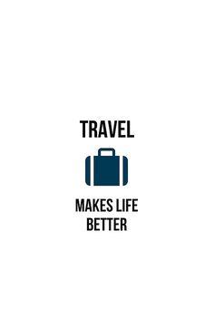 travel makes life better