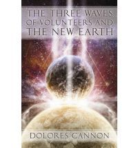 Dolores Cannon has discovered three waves of volunteers. Some have come direct from the 'Source' and have never lived in any type of physical body before. Others have lived as beings on other planets or other dimensions. Because memory is erased upon entry to the Earth dimension, they do not remember their assignment. Thus these beautiful souls have a difficult time adjusting to our chaotic world. These souls have a vital role to play as they help all of the rest of us ascend to the New…