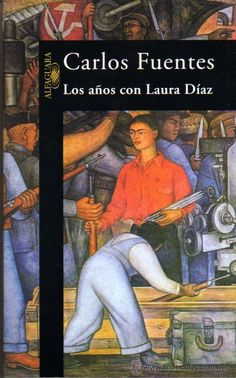 The Years With Laura Diaz - Carlos Fuentes