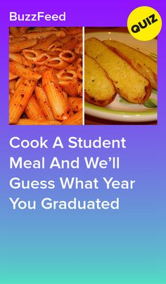 Cook A Student Meal And We'll Guess What Year You Graduated Quizzes Food, Quizzes For Fun, Guess Your Age Quiz, Cheesy Chicken Pasta, Playbuzz Quizzes, Frozen Pizza, Food Facts, Picky Eaters, Quizzes Buzzfeed