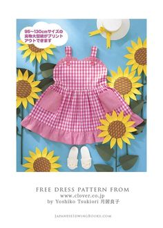 "To kick off ""Girls' Dresses Month"", here's a free dress pattern from clover.co.jp. I have linked up to the clover free patterns page"