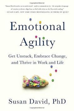 Emotional Agility, by Dr. Susan David Ted Talks, Susan David, Good Books, Books To Read, Free Books, Inspirational Books, Reading Material, Book Lists, Reading Lists