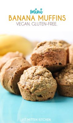 Easy, one bowl mini banana muffins made gluten-free and vegan! Just 70 calories per muffin and 4 grams of sugar