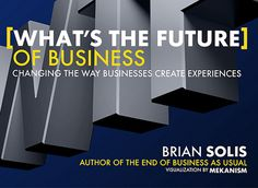 Meet the New Generation of Customers...Generation C (Success, Brian Solis)