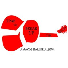"""Time to Break Up the Band"" by Jacob Haller.  Buy it on CDBaby.  CSR PRODUCTIONS Entertainment Group, Inc. www.csrentertainment.com. #csrproductions, #csrentertainment, #movies, #television, #books, #documentary, #games, #music, #cdbaby, @chris_s_rogers"