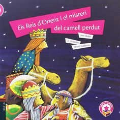 """Joan Boher / Valentí Gubiasnas. """"Els Reis d'Orient i el misteri del camell perdut"""". Editorial Baula (también en castellano) Editorial, Libros, Xmas"""