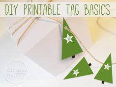 How exactly do you use printable tags?  Check out the basics.