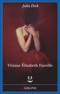Julia Deck appare nel panorama letterario con un incredibile esordio: Viviane Elisabeth Fauville – pubblicato da noi per Adelphi – è il racconto della dissolvenza dell'Io, che man mano si perde nel labirinto della follia.