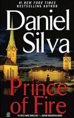Prince of Fire Daniel Silva Gabriel Allon 8, another great story!