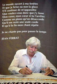 le très grand chanteur Jean Ferrat, Jules Verne, Regrets, Journey, Portraits, Paris, Heart Quotes, Citation Amour, Music Lyrics