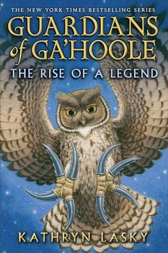 The Rise of a Legend (Guardians of Ga'Hoole by Kathryn Lasky (Juvenile Fiction) Kathryn Lasky, Small Owl, Screech Owl, New Children's Books, Childrens Books, 3 D, Vans, Movies, Animals