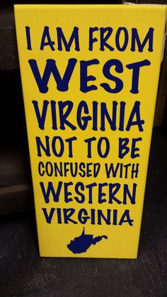 WV Sign Wood Sign Mountaineer Sign West by BeaDazzledandBeyond, Virginia Hill, Virginia Homes, Wvu Football, College Football, West Va, West Virginia University, Mountain States, Take Me Home, Wooden Signs