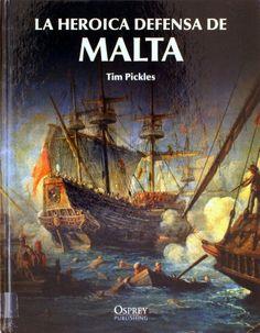 La heroica defensa de Malta, 2011  http://absysnet.bbtk.ull.es/cgi-bin/abnetopac01?TITN=504138