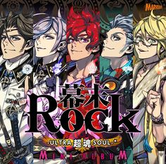 The mini album for Bakumatsu Rock Ultra Souls. The cast have such great singing voices! :>