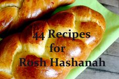 44 Rosh Hashanah Recipes to try! From Apples and Honey Cupcakes to Pumpkin Challah Bread Pudding, these aren't your Bubbe's recipes!