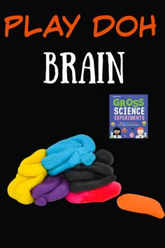 Make a brain with play doh! #Scienceforkids #Bodyscience #Humanbody