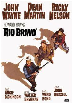 """Rio Bravo"" ~ John Wayne & Dean Martin 1959"