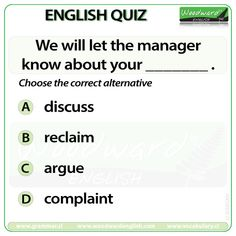 Woodward English Quiz 198 We will let the manager know about your _____. Grammar And Vocabulary, English Vocabulary, English Grammar, English Language, Language Arts, English Quiz, Learn English, Woodward English, Knowledge