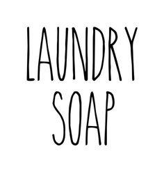 Laundry Soap – Rae Dunn Inspired Vinyl Sticker – Laundry Room Home Organization Farmhouse Skinny – Die Cut Decal – Laundry Room İdeas 2020 Monogram Fonts, Monograms, Tiny Laundry Rooms, Laundry Room Organization, Free Prints, Vinyl Projects, 6 Years, Sticker Vinyl, Decal