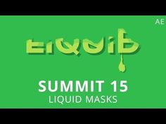Summit 15 - Liquid Masks - After Effects - YouTube http://youtu.be/KcxsEPHcQQk