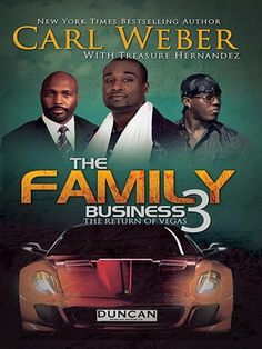 African-American Fiction The Family Business Series, Book 3 Series: The Family Business by Carl Weber Treasure Hernandez Rating **