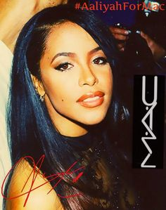 Aaliyah for MAC, I'm here for that!