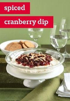 Spiced Cranberry Dip – Your holiday crowd will be joyful about dipping into this mouthwatering combination of creamy and sweet with a hint of heat.