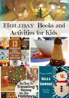 Holiday Activities for Kids books, snacks, activities for the holidays