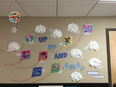 """""""Up, Up, and Away"""" bulletin board for an Up in the Sky theme. The toddlers…"""