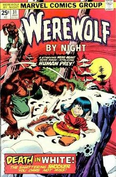 Werewolf by Night #31 - Death in White (Issue)