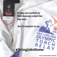 It may not matter to #MittRomney what the tag says - but it matters to us.  REPIN to spread the word. #BringJobsHome #aflcio