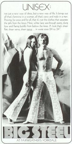 Only real men can rock lace pants. 25 Outrageous Fashion Ads From The Retro Ads, Vintage Advertisements, Vintage Ads, Vintage Posters, Weird Fashion, 70s Fashion, Vintage Fashion, Unisex Fashion, Seventies Fashion