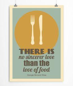 George Bernard Shaw quote art print the love of food