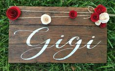 Gigi  Grandma Rustic & Pretty  Flowers  Any Name by FenceandFancy
