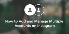 Sweet! It's about time #Instagram! https://blog.bufferapp.com/instagram-multiple-accounts How to Add and Manage Multiple Accounts on Instagram