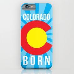 Colorado Born IPhone case found out Society6.com #COLORADO #COLORADOBORN #COLORADOPRIDE #CO #COPRIDE #PHONE #IPHONE #PHONECASE #IPHONE CASE #GRAPHICDESIGN #DESIGN
