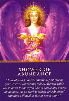 Shower of Abundance Get a free consultation for Oracle, Tarot & Psychic readings at www.sjsilver.com
