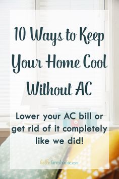 Tips on how to lower your AC bill or get rid of it completely! Keep your home cool without AC! Ways To Save Money, Money Tips, Money Saving Tips, Saving Ideas, Frugal Living Tips, Frugal Tips, Room Cooler, Financial Tips, Financial Assistance
